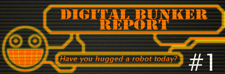 Digital Bunker Report #1 Banner