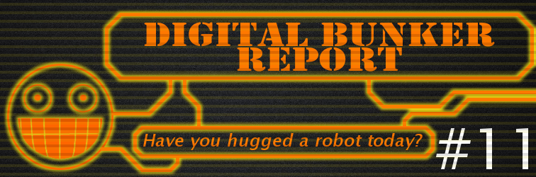Digital Bunker Report #11