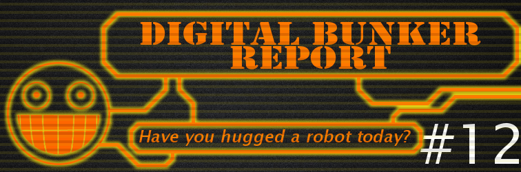 Digital Bunker Report #12