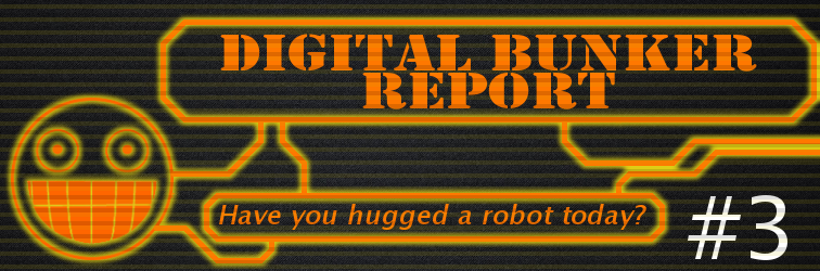 Digital Bunker Report #3 Banner
