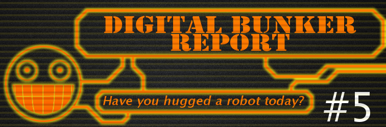 Digital Bunker Report #5 Banner