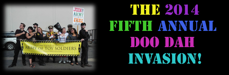 OPERATION DOO DAHMINATION: The Fifth Annual DOO DAH Invasion!
