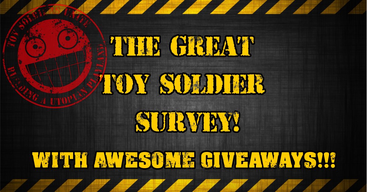 The Great Toy Soldier Survey with Giveaways!