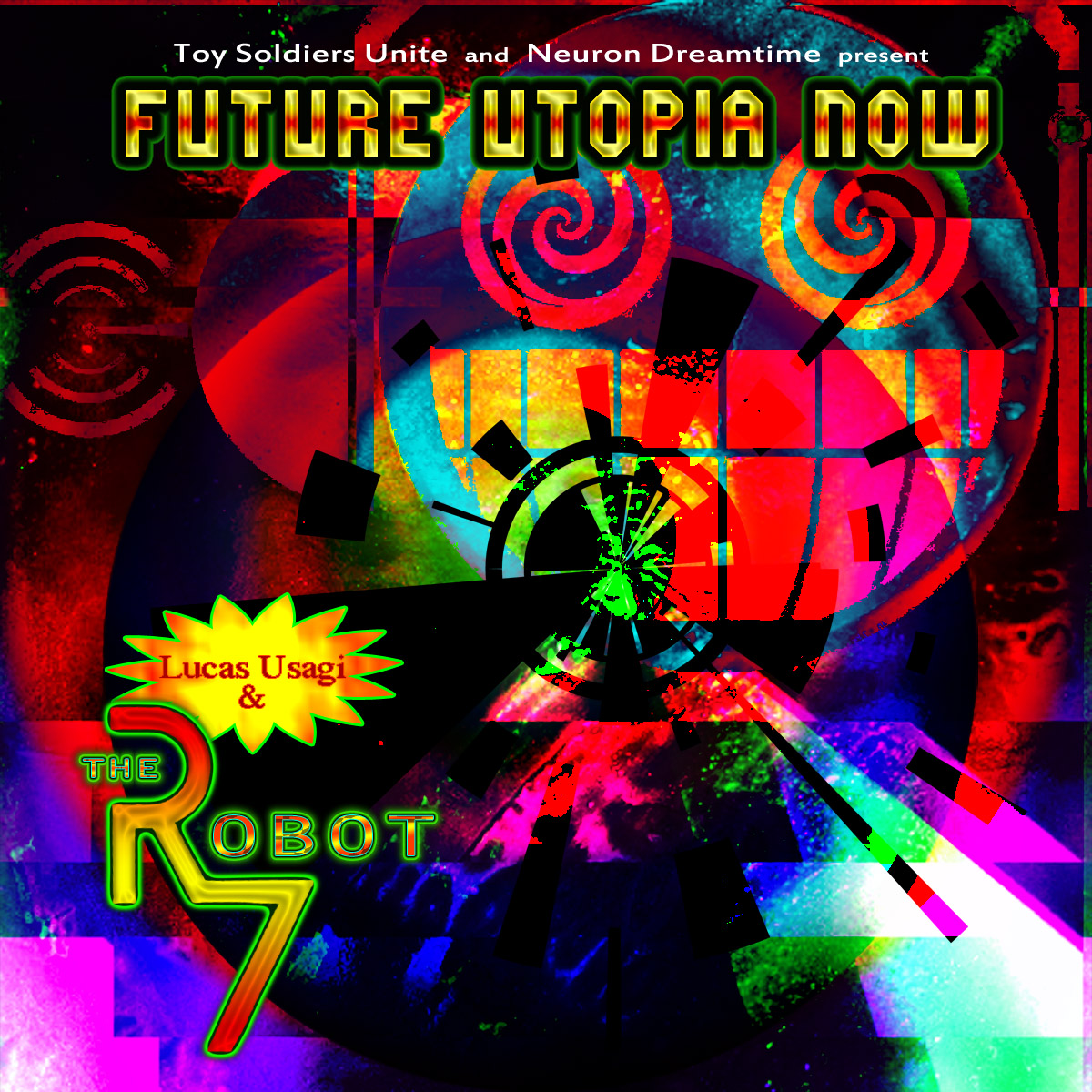 Lucas Usagi & The Robot 7 - Future Utopia Now